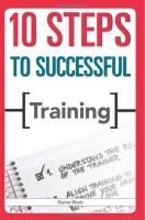 10 Steps to Successful Training, 2009