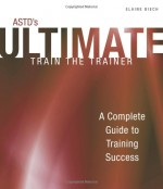 ASTD Ultimate Train The Trainer, 2009