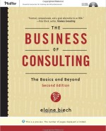 The Business of Consulting, 2nd ed, 2007