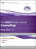 The Pfeiffer Annual for Consultants, 2012