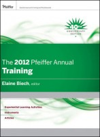 The Pfeiffer Annual for Trainers, 2012